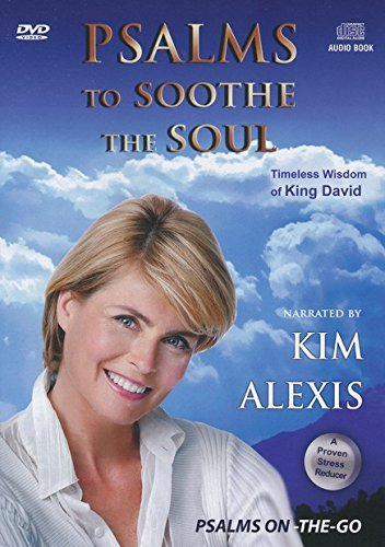 Psalms to Soothe The Soul by Kim Alexis (Soothe Soul The)