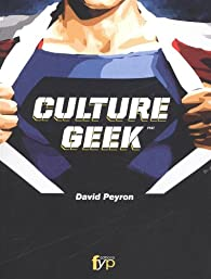 Culture geek par David Peyron
