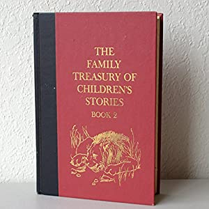 Hardcover FAMILY TREASURY OF CHILDREN'S STORIES BOOK 1 Book