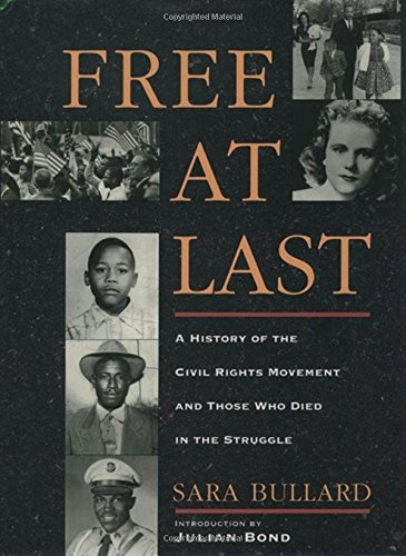 Search : Free At Last: A History of the Civil Rights Movement and Those Who Died in the Struggle