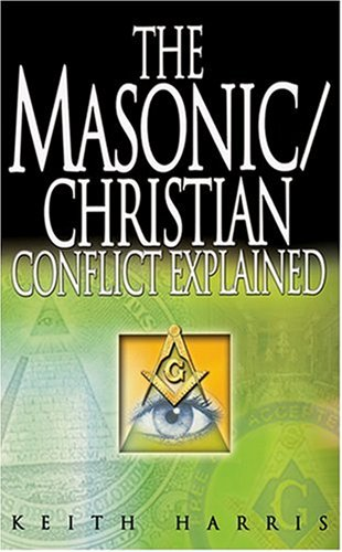 The Masonic/Christian Conflict Explained ePub fb2 book