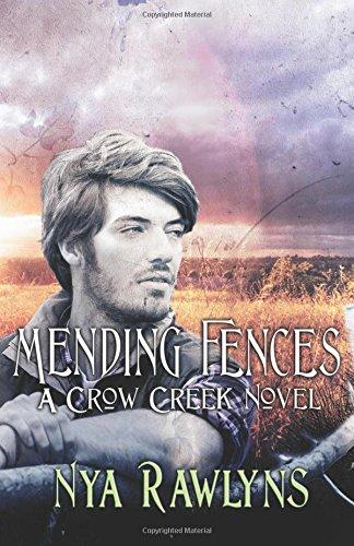 Mending Fences (A Crow Creek Novel) (Volume 8) pdf