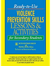 Ready-to-Use Violence Prevention Skills Lessons and Activities for Secondary Students