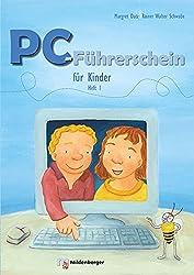 PC-Führerschein für Kinder: Schülerarbeitsheft für Klasse 1/2 (VPE 10 St.)