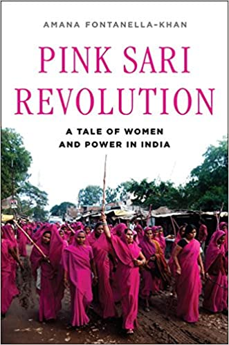 Pink Sari Revolution A Tale Of Women And Power In India Amazonde