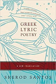 Amazon.com: Greek Lyric Poetry: A New Translation (9780393329155 ...