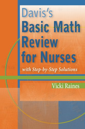 Davis's Basic Math Review for Nurses: with Step-by-Step Solutions (My Best Grade Hesi)