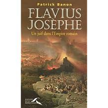 Flavius Josèphe: Un juif dans l'Empire romain