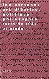 Léo Strauss : Art D'écrire, Politique, Philosophie: Texte de 1941, Barrot, Adrien, 2711614697