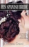 His Spanish Bride by Teresa Grant front cover