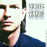Barcelona Nights: Best Of Ottmar Liebert -Vol.1