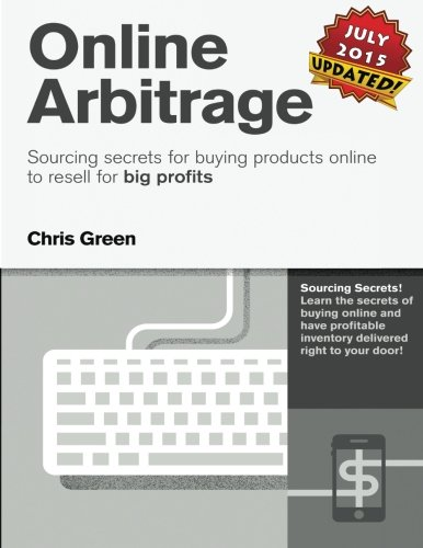 Online Arbitrage – Black & White Version, No Private Coaching: Sourcing Secrets for Buying Products Online to Resell for BIG PROFITS Pdf