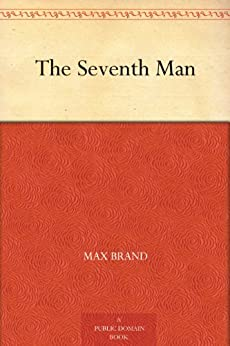 The Seventh Man by [Brand, Max]