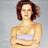 : Angelika Kirchschlager: When Night Falls