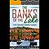 The Banks of the Lake: The Banks Family Saga