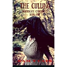 The Culling: Volume 1 (Woodsgate Chronicles) by Sam Y Cats (2016-04-22)