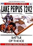 Lake Peipus 1242, David Nicolle, 1855325535