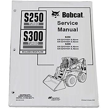 bobcat s250 s300 skid steer complete shop service manual - part number #  6901926