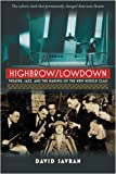 Highbrow/Lowdown, David Savran, 0472116924