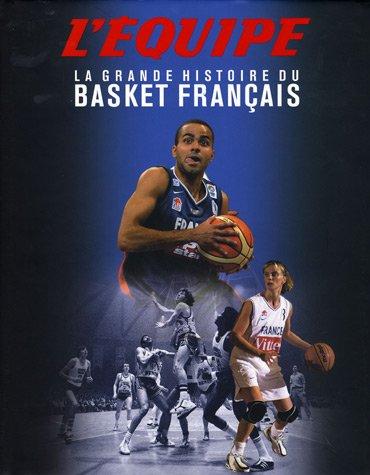 La grande histoire du Basket français by (Album)