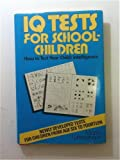 IQ Tests for School Children, Martin Lutterjohann, 081282587X