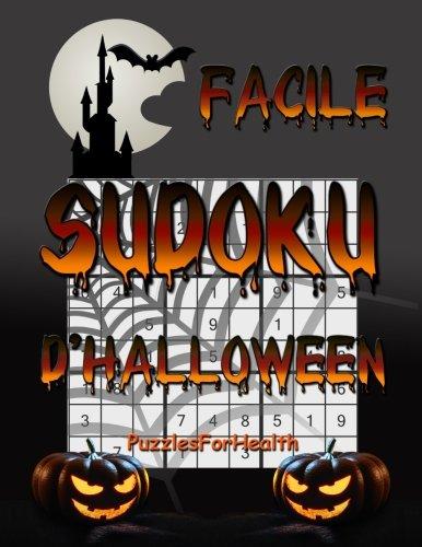Sudoku d'Halloween - Facile (French Edition) -