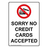 ComplianceSigns Vertical Vinyl Sorry No Credit Cards Accepted Labels, 5 x 3.50 in. with English Text and Symbols, White, pack of 4