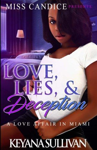 Love, Lies, & Deception: A Love Affair in Miami (Volume 1) PDF