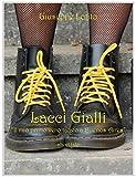 Lacci Gialli (Italian Edition)