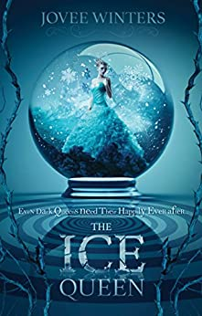 The Ice Queen (The Dark Queens Book 3) by [Winters, Jovee]