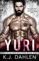 Yuri (Bratva Blood Brothers Book 1)