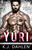 Yuri (Bratva Blood Brothers Book 1)