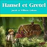 Hansel et Gretel |  Frères Grimm