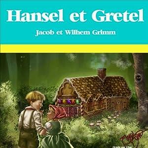 Hansel et Gretel | Livre audio