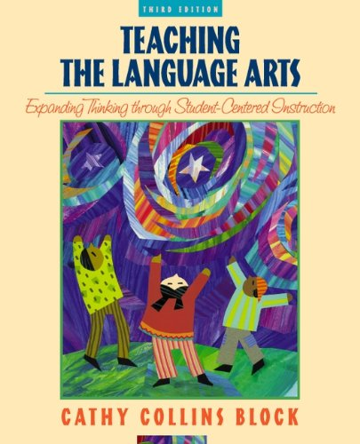 Language Arts Block (Teaching Language Arts: Expanding Thinking through Student-Centered Instruction (3rd Edition))