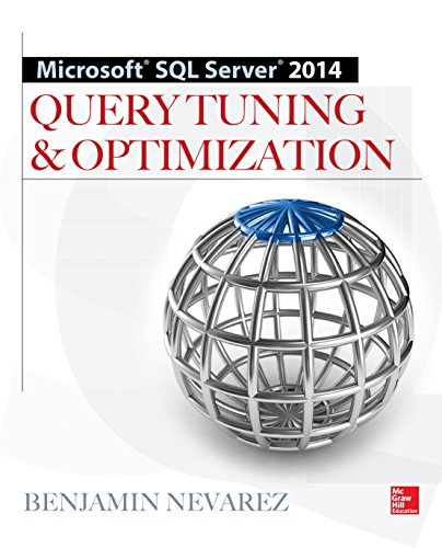 Microsoft SQL Server 2014 Query Tuning & Optimization Pdf