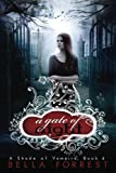 Book cover from A Shade Of Vampire 6: A Gate Of Night (Volume 6)by Bella Forrest