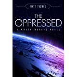 The Oppressed: A Wroth Worlds Novel