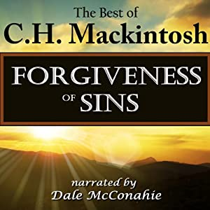 Forgiveness of Sins: What Is It? Audiobook