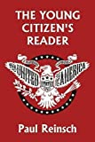 young classics - The Young Citizen's Reader (Yesterday's Classics)
