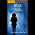 Blue Ice (Colors of Alaska Series Book 2)