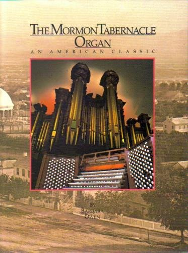 The Mormon Tabernacle Organ: An American Classic