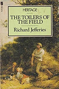 Paperback The Toilers of the Field Book