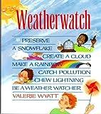 Weatherwatch, Valerie Wyatt, 0201154048