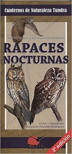 Rapaces nocturnas. Cuadernos de naturaleza tundra 3ª edición: Amazon.es: Vv.Aa., Vv.Aa.: Libros