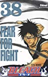 Bleach, Tome 38 : Fear for fight par Kubo