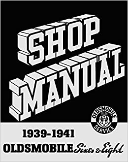 1939 1940 1941oldsmobile factory repair shop & service manual - includes:  olds 60, 70, and 80 (eighty) series (includes the 2 & 4-door touring sedan,