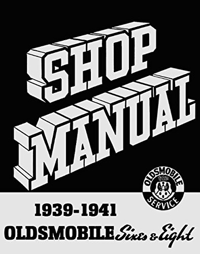 1939 1940 1941OLDSMOBILE FACTORY REPAIR SHOP & SERVICE MANUAL - INCLUDES: Olds 60, 70, and 80 (Eighty) series (includes the 2 & 4-Door Touring Sedan, Club Coupe, 2 Passenger Business Coupe, Convertible Coupe, Five-Wheel Sedan Chassis) - Olds Touring Sedan