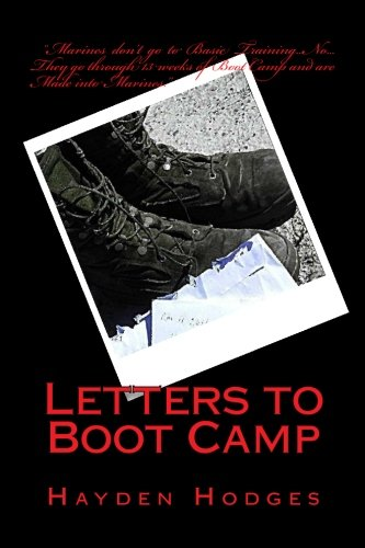 Book: Letters to Boot Camp by Hayden M Hodges