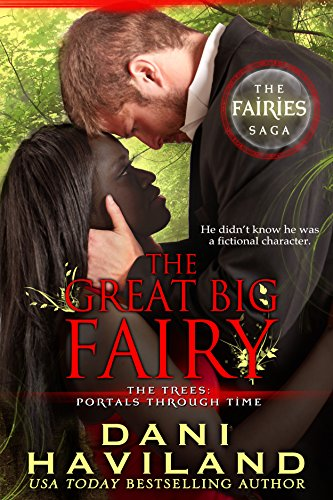 The Great Big Fairy (The Fairies Saga Book 4)
